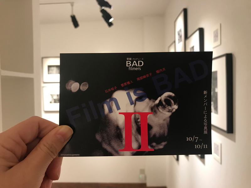 BADfilmers写真展 vol.2「Film is BAD 2nd」始まりました。